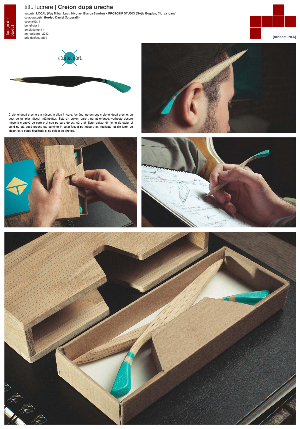 Local + Prototip Studio - Creion dupa ureche